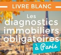 Livre Blanc Les diagnostics immobiliers à Paris